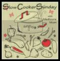 Slow-Cooker Sunday