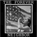 The Forever Neighbor